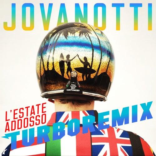 L'Estate Addosso Turbo Remix by Jovanotti