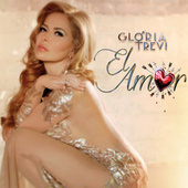 El Amor by Gloria Trevi