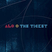 The Ticket by Alo
