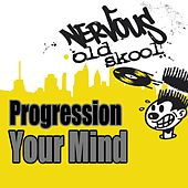 Your Mind by Progression