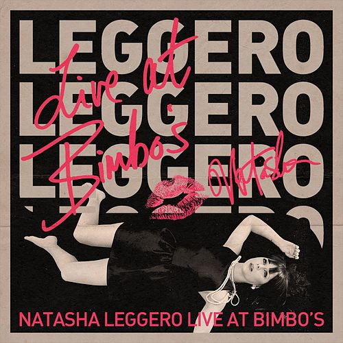 Live At Bimbo's by Natasha Leggero