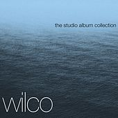 The Complete Studio Albums by Wilco