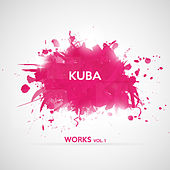 Kuba Works, Vol. 1 by Kuba