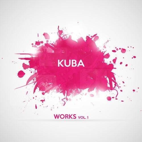 Kuba Works, Vol. 1 by Kuba