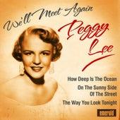 We'll Meet Again by Peggy Lee