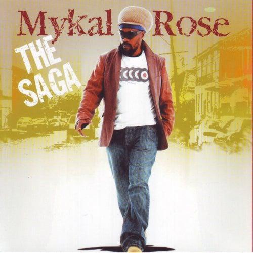 The Saga by Mykal Rose