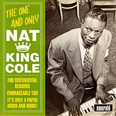 The One & Only Nat King Cole by Nat King Cole