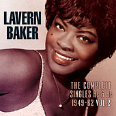 The Complete Singles As & BS 1949-62, Vol. 2 by Lavern Baker