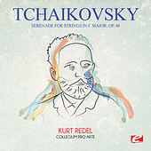 Tchaikovsky: Serenade for Strings in C Major, Op. 48 (Digitally Remastered) by Kurt Redel