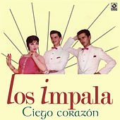 Ciego Corazon by Impala
