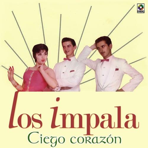 Ciego Corazon by Impala