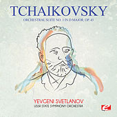 Tchaikovsky: Orchestral Suite No. 1 in D Major, Op. 43 (Digitally Remastered) by Yevgeni Svetlanov