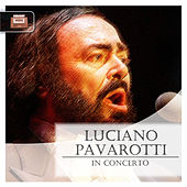 In Concerto by Luciano Pavarotti
