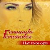 Hay Unos Ojos by Fernando Fernandez