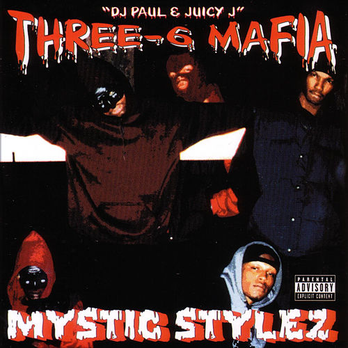 Mystic Stylez by Three 6 Mafia