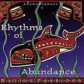 Native Aromatherapy: Rhythms of Abundance by Various Artists