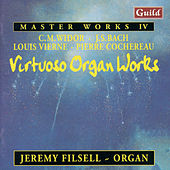 Virtuoso Organ Works by Widor, Bach, Vierne, Cochereau by Jeremy Filsell