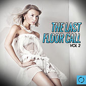 The Last Floor Call, Vol. 2 by Various Artists