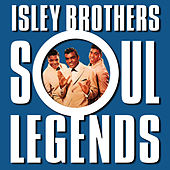 Soul Legends von The Isley Brothers