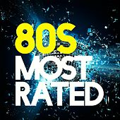 80s Most Rated by Various Artists