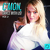C'mon Dance with Us, Vol. 2 by Various Artists
