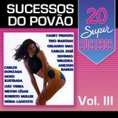 20 Super Sucessos Povão, Vol. 3 by Various Artists