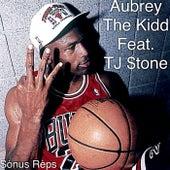 The Kidd (feat. TJ $tone) by Aubrey