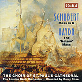 Schubert: Mass in G - Haydn: The 'Nelson' Mass by Various Artists