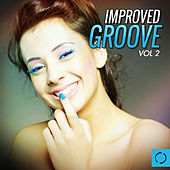 Improved Groove, Vol. 2 by Various Artists