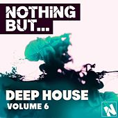 Nothing But... Deep House, Vol. 6 - EP by Various Artists