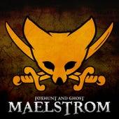 Maelstrom - Single by The Fox Hunt