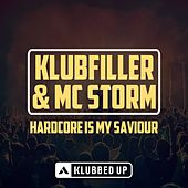 Hardcore Is My Saviour by Klubfiller