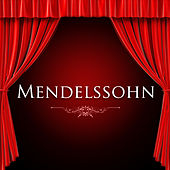 Mendelssohn by Various Artists