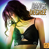 Dance Degree, Vol. 2 by Various Artists