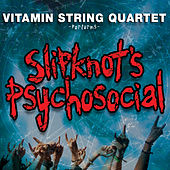 Vitamin String Quartet Performs Slipknot's Psychosocial by Vitamin String Quartet