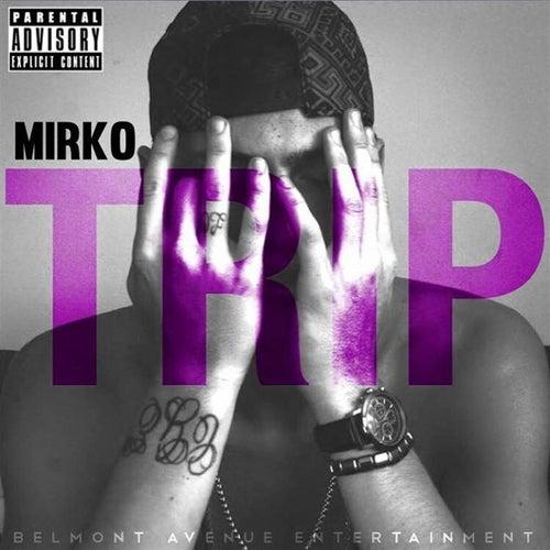 Trip by Mirko