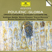 Poulenc: Gloria For Soprano, Mixed Chorus And Orchestra; Concerto For Organ, Strings And Timpani In G Minor; Concert Champetre For Harpsichord And Orchestra by Various Artists