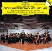 Bach, J.S.: Oboe Concertos BWV 1053, 1059 & 1055 by Douglas Boyd