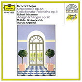Chopin: Cello Sonata; Polonaise / Schumann: Adagio And Allegro by Various Artists