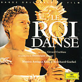 Lully: Le Roi Danse - Original Motion Picture Soundtrack by Various Artists