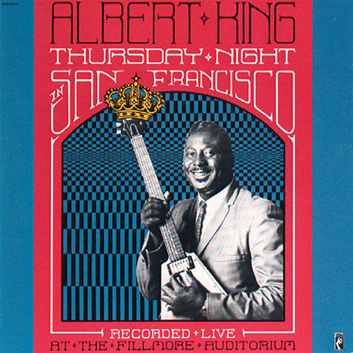Thursday Night In San Francisco by Albert King