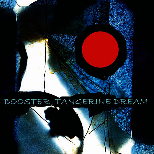 Booster by Tangerine Dream