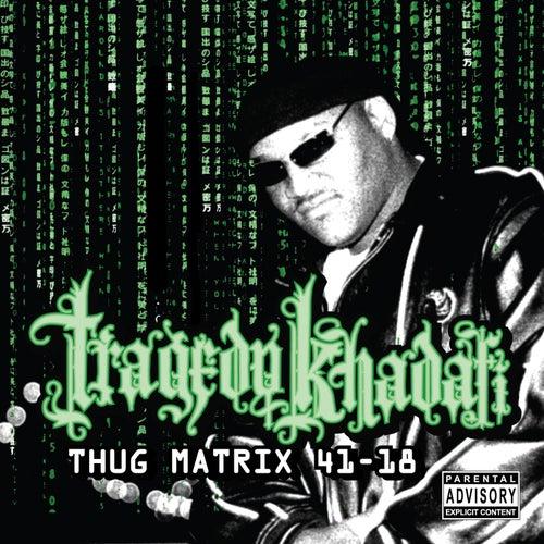 Thug Matrix 4118 by Various Artists