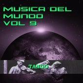 Música del Mundo Vol.9 Tango by Carlos Gardel