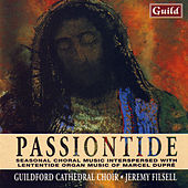 Passiontide - Seasonal Chroal Music by Various Artists