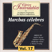 Clásicos Inolvidables Vol. 17, Marchas Célebres by Various Artists