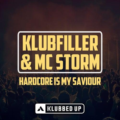 Hardcore Is My Saviour (Radio Edit) by Klubfiller