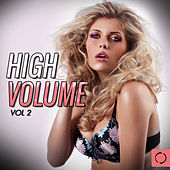 High Volume, Vol. 2 by Various Artists