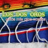 Adios Mis Ojos Verdes by Los Dos Oros