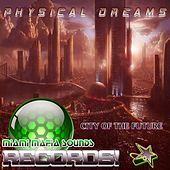 City of the Future by Physical Dreams